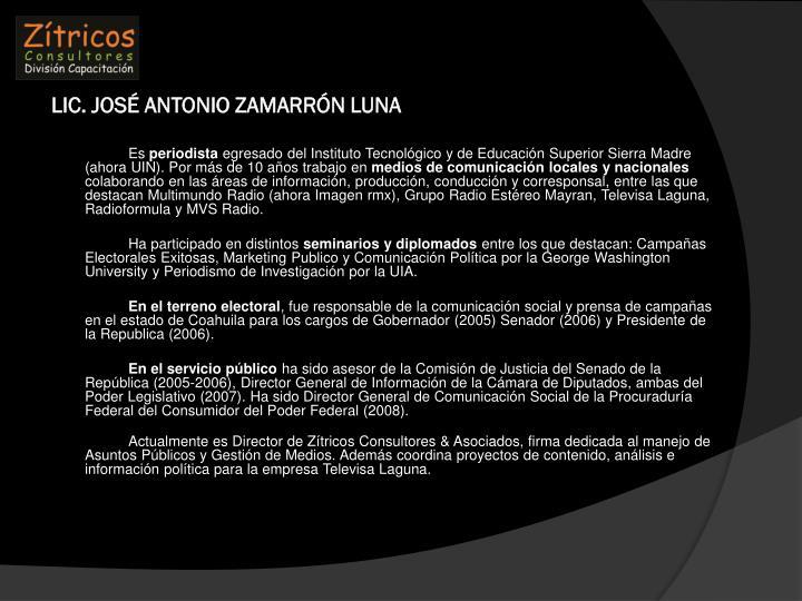LIC. JOSÉ ANTONIO ZAMARRÓN LUNA