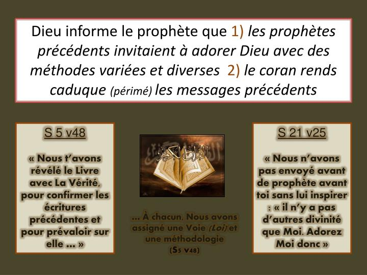 Dieu informe le prophète que