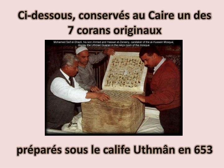 Ci-dessous, conservés au Caire un des 7 corans originaux