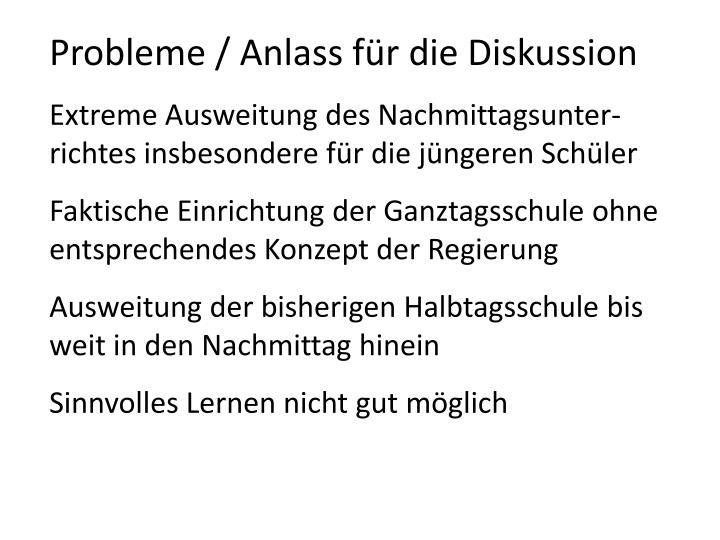 Probleme / Anlass für die Diskussion