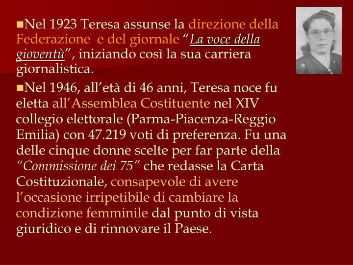 Nel 1923 Teresa assunse la