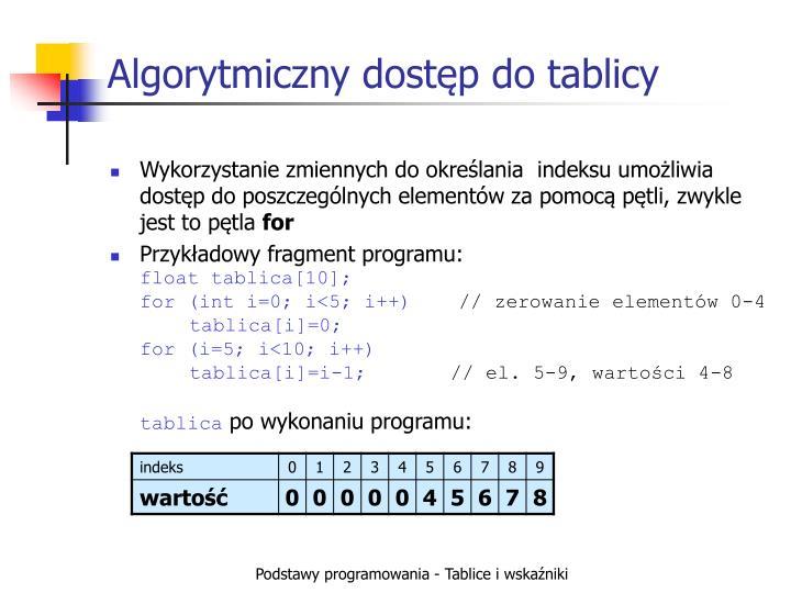 Algorytmiczny dostęp do tablicy