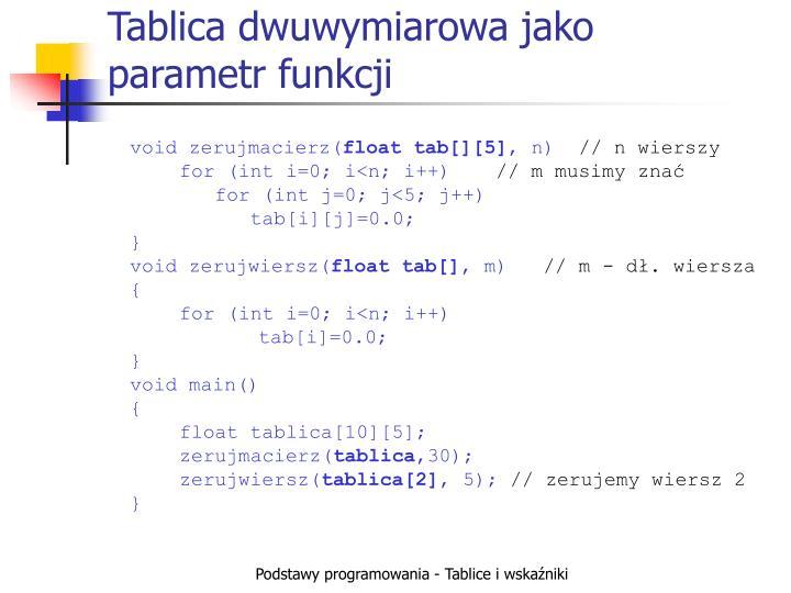 Tablica dwuwymiarowa jako parametr funkcji