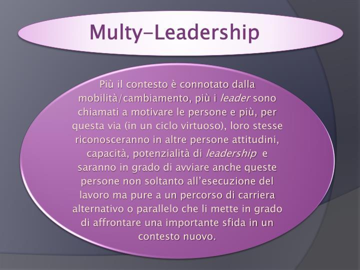 Multy-Leadership
