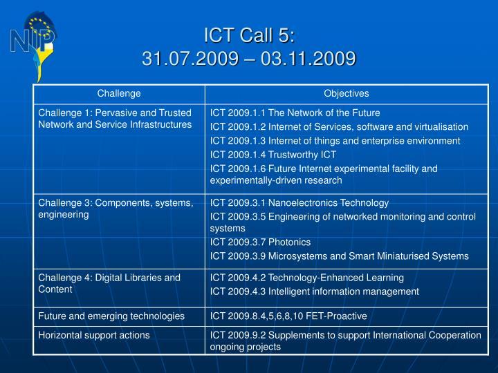 ICT Call 5: