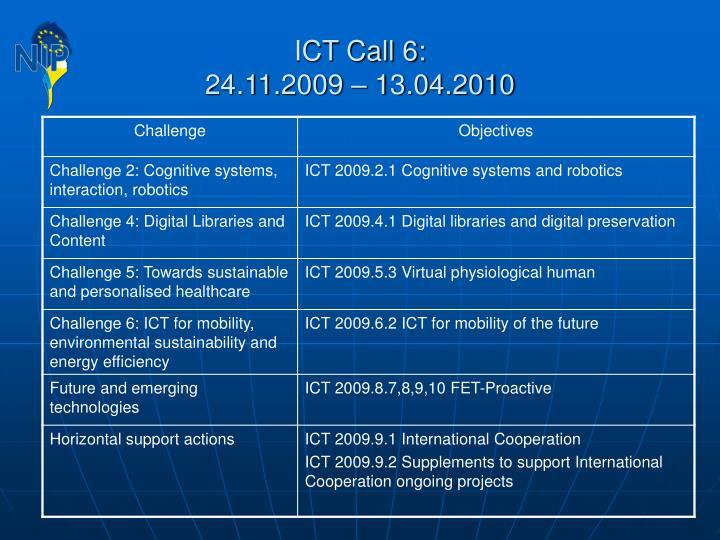 ICT Call 6: