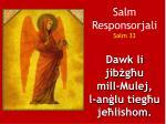 salm responsorjali salm 33 dawk li jib g u mill mulej l an lu tieg u je lishom