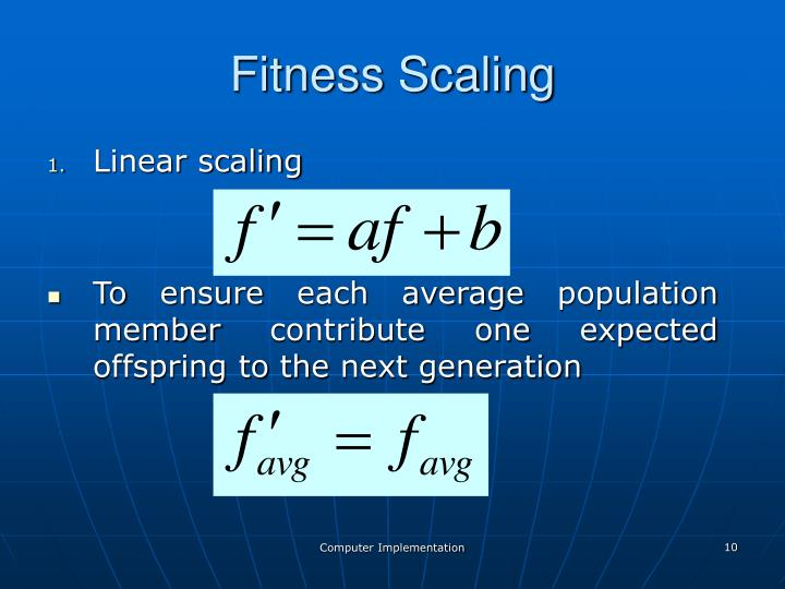 Fitness Scaling
