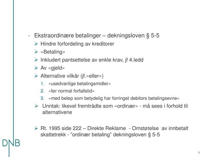 Ekstraordinære betalinger – dekningsloven § 5-5