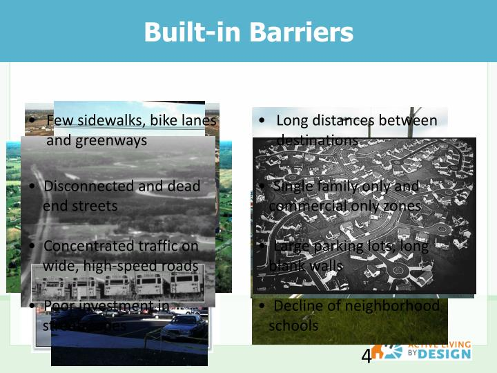 Built-in Barriers