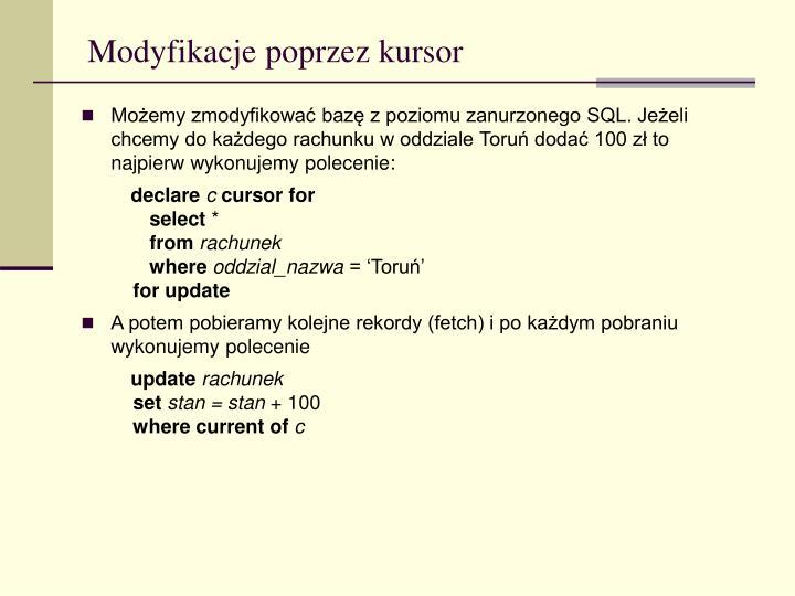 Modyfikacje poprzez kursor