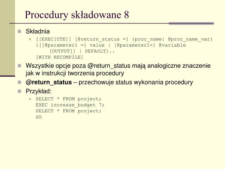 Procedury składowane 8