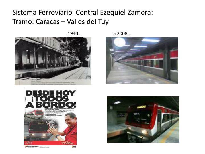 Sistema Ferroviario  Central Ezequiel Zamora: