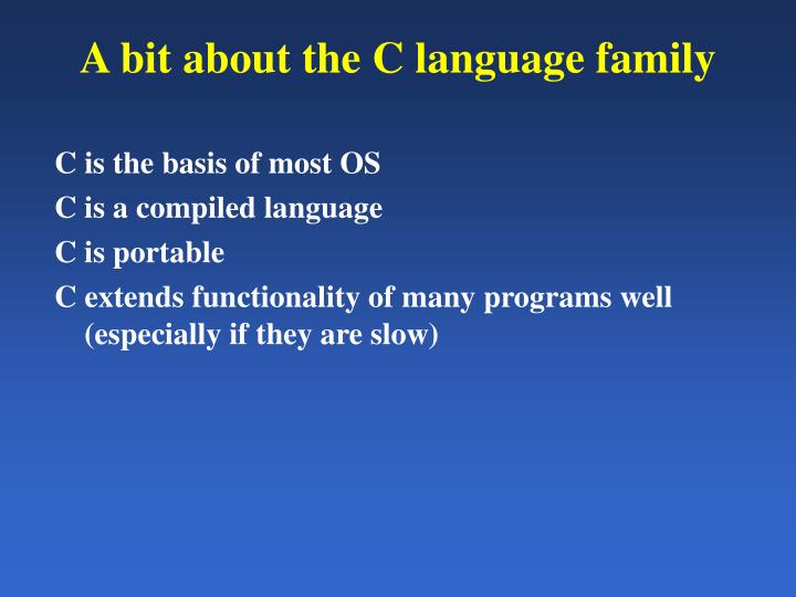 A bit about the C language family