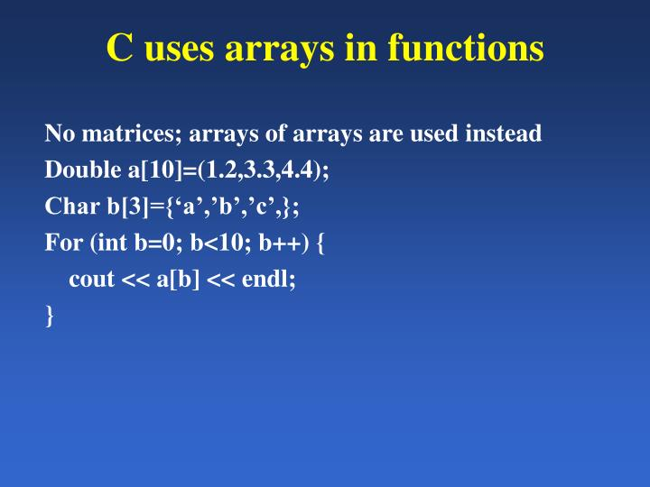 C uses arrays in functions