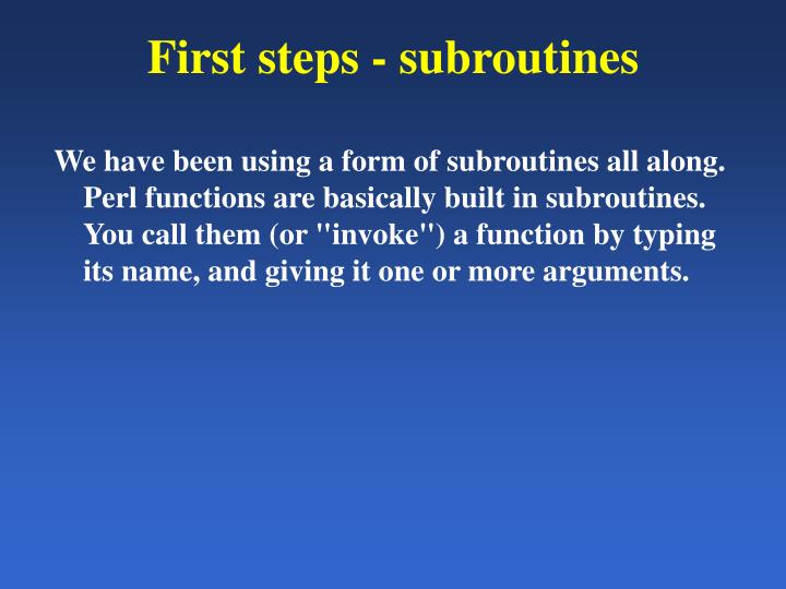 First steps - subroutines
