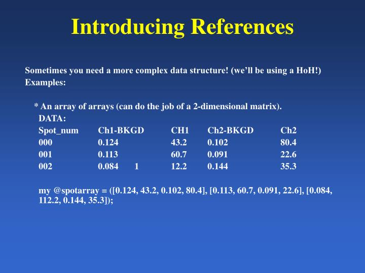 Introducing References