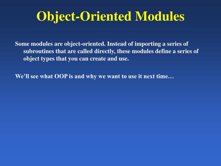 Object-Oriented Modules