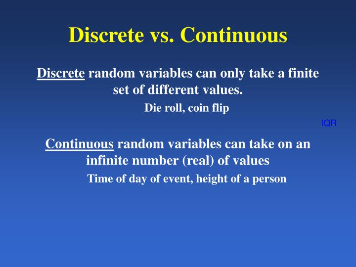 Discrete vs. Continuous