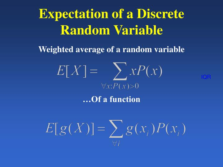 Expectation of a Discrete Random Variable