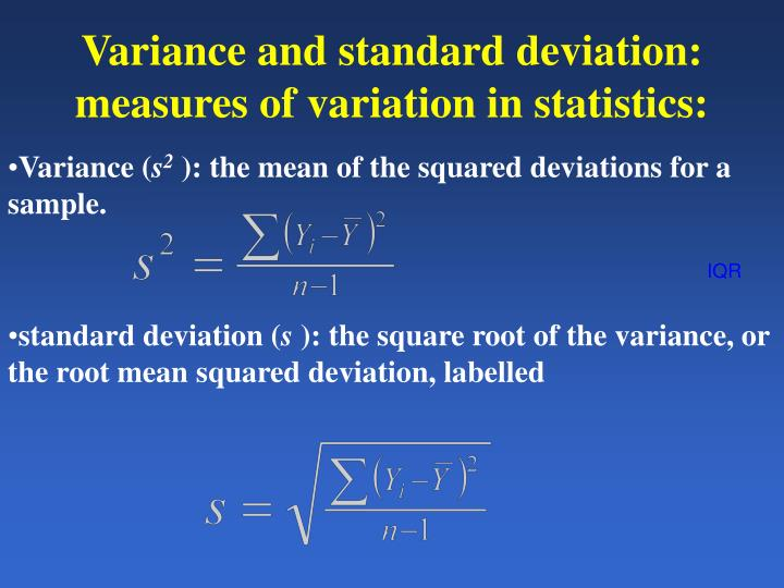 Variance and standard deviation: measures of variation in statistics: