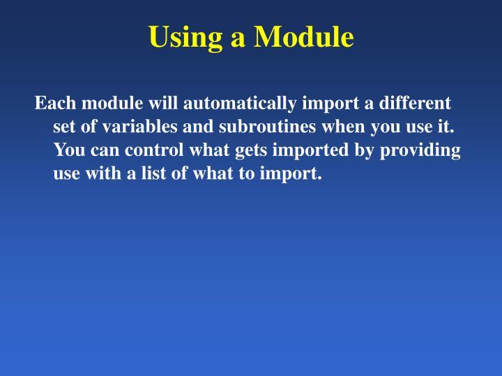 Using a Module