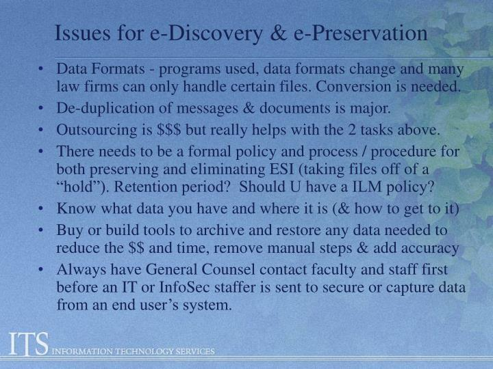 Issues for e-Discovery & e-Preservation
