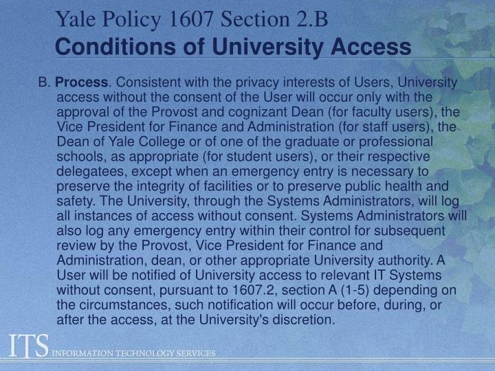 Yale Policy 1607 Section 2.B