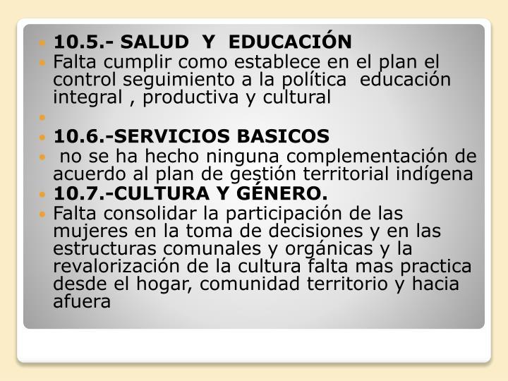 10.5.- SALUD  Y  EDUCACIÓN