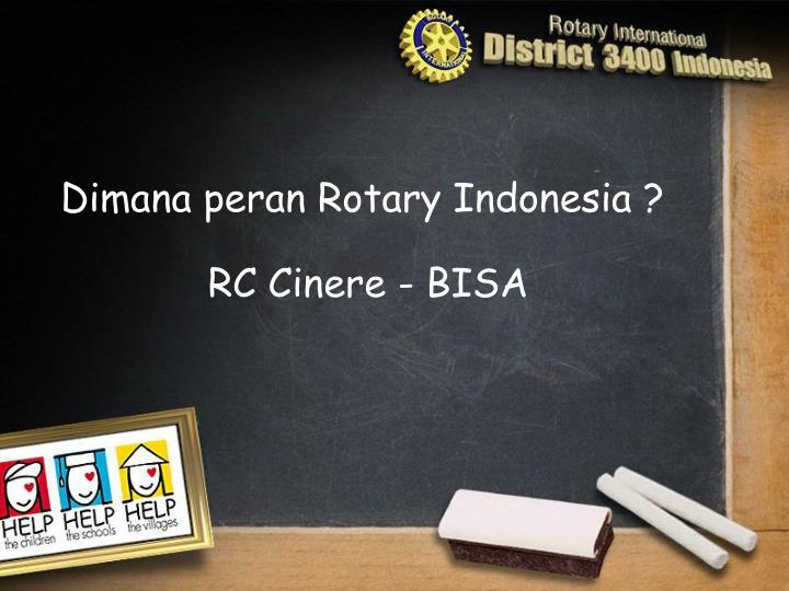 Dimana peran Rotary Indonesia ?