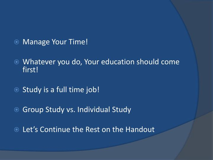 Manage Your Time!