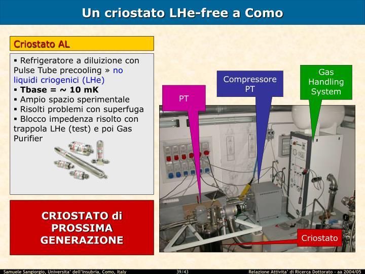 Un criostato LHe-free a Como