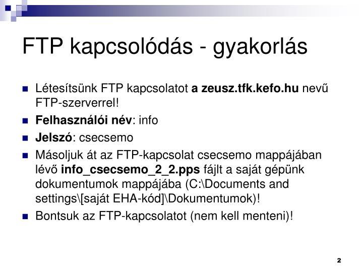 FTP kapcsolódás - gyakorlás