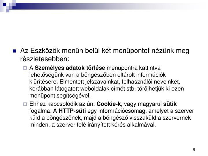 Az Eszkzk menn bell kt menpontot nznk meg rszletesebben: