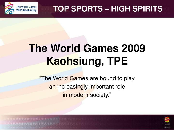 The world games 2009 kaohsiung tpe