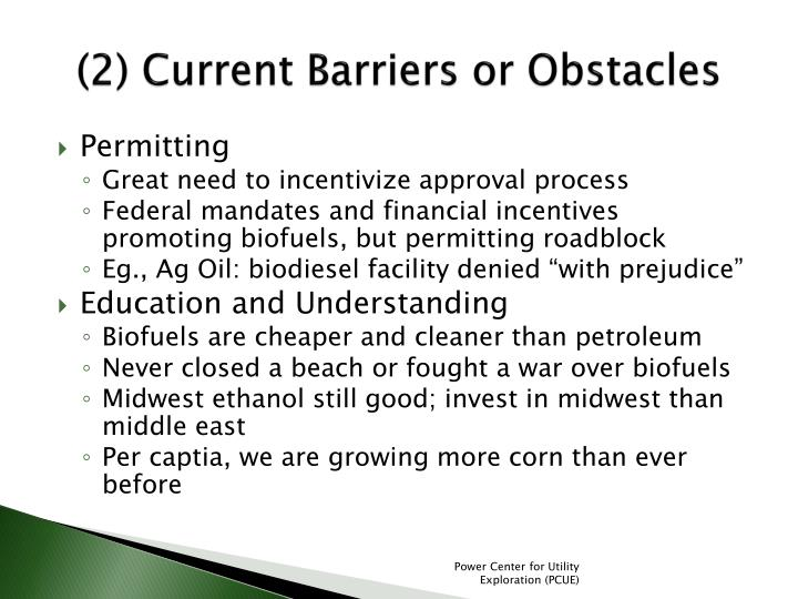 (2) Current Barriers or Obstacles