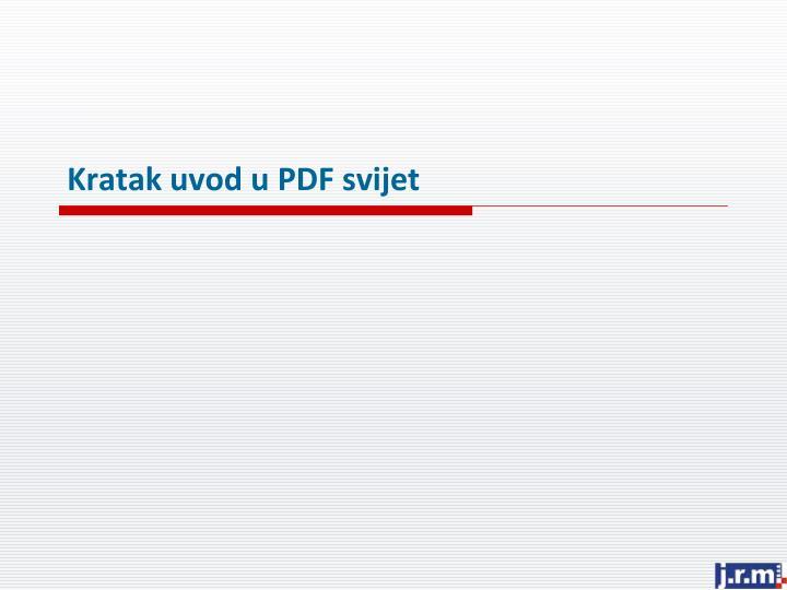 Kratak uvod u PDF svijet