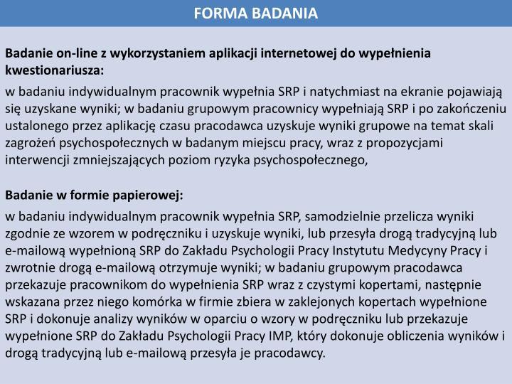 FORMA BADANIA