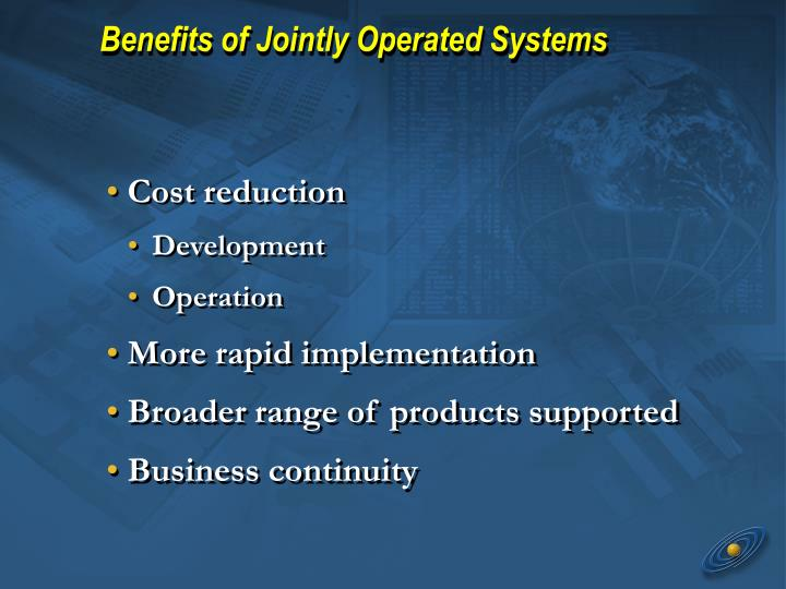 Benefits of Jointly Operated Systems