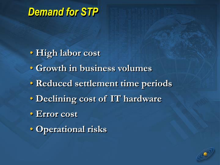 Demand for STP