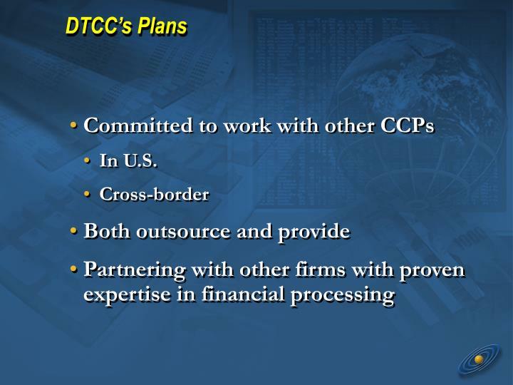 DTCC's Plans