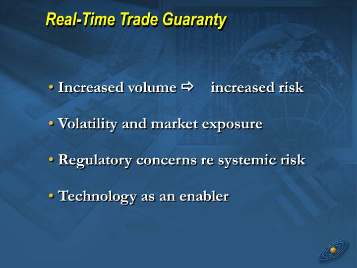 Real-Time Trade Guaranty