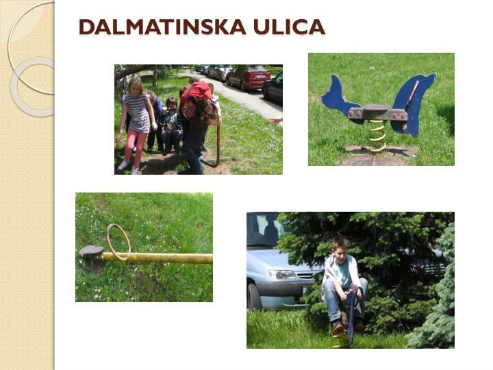 DALMATINSKA ULICA