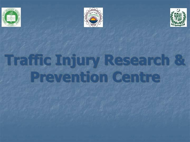 Traffic injury research prevention centre