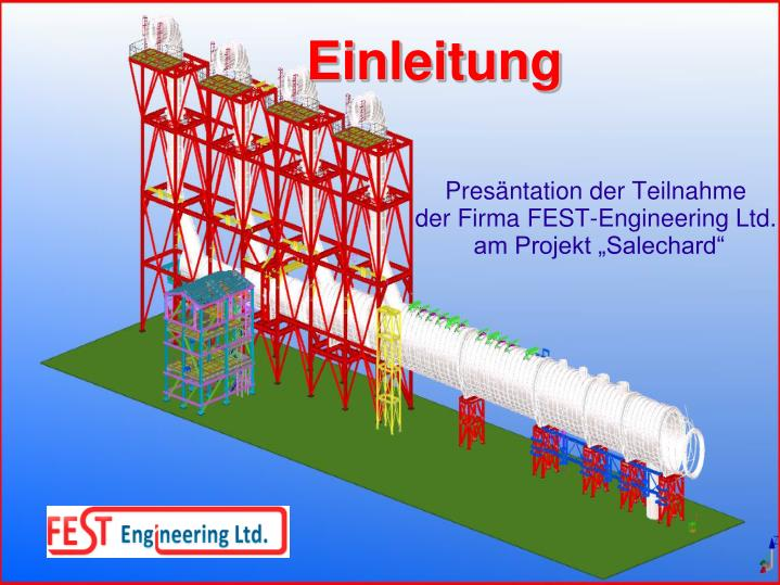 Pres ntation der teilnahme der firma fest engineering ltd am projekt salechard