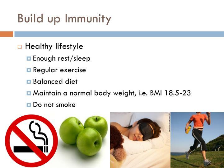 Build up Immunity