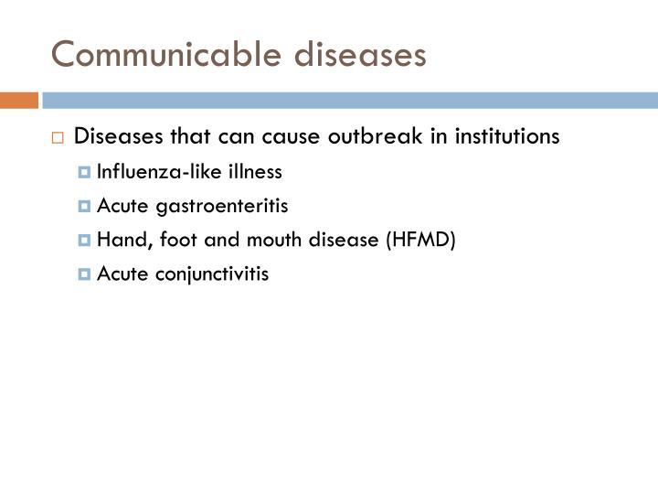 Communicable diseases1