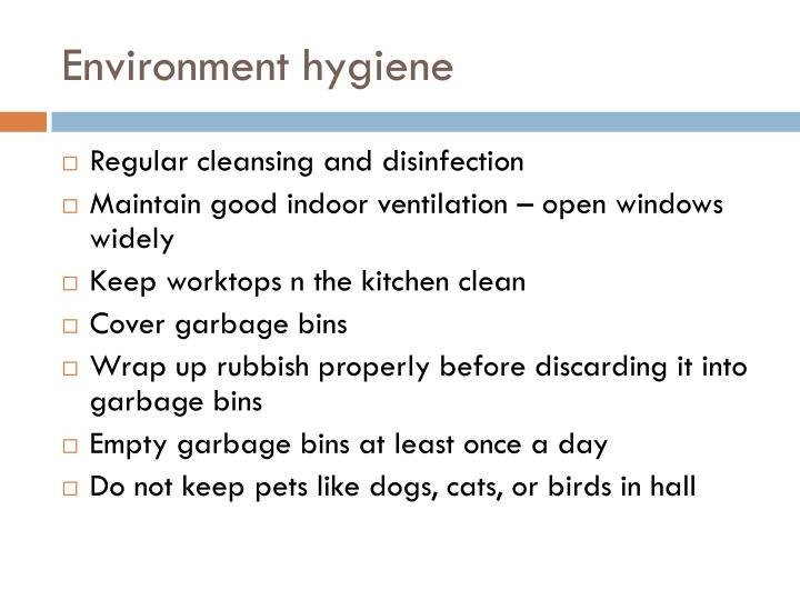 Environment hygiene