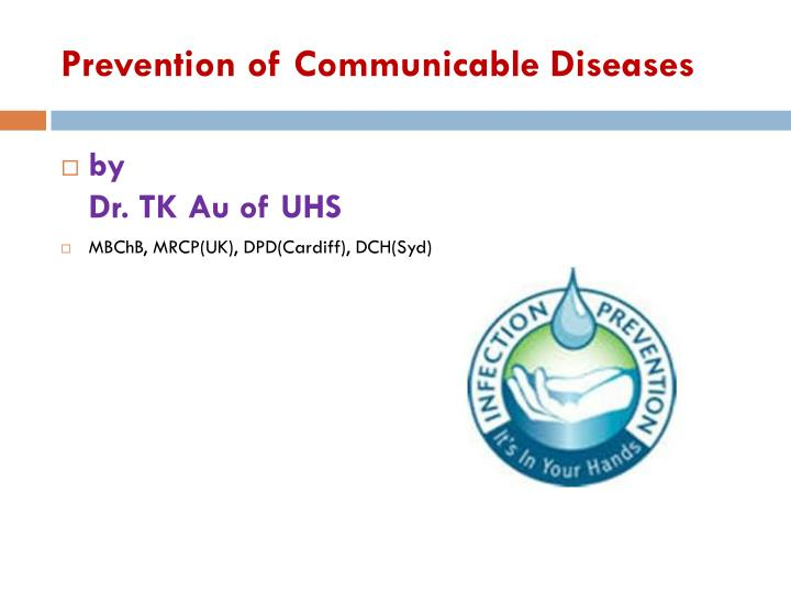 Prevention of communicable diseases
