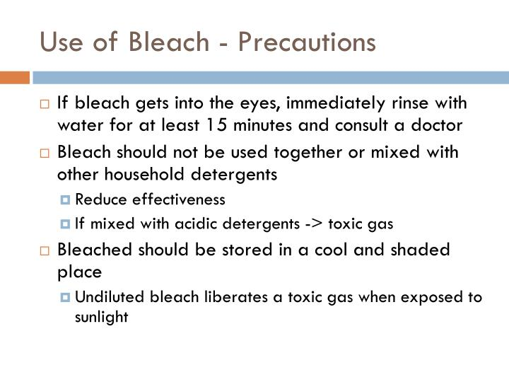 Use of Bleach - Precautions